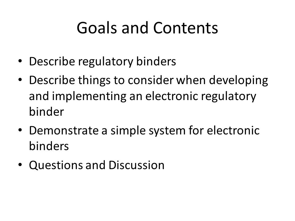 Goals and Contents Describe regulatory binders