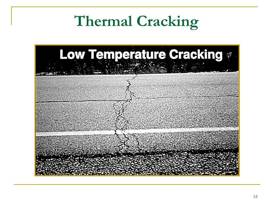 Thermal Cracking Courtesy of FHWA