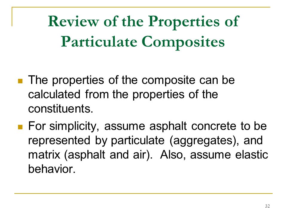 Review of the Properties of Particulate Composites