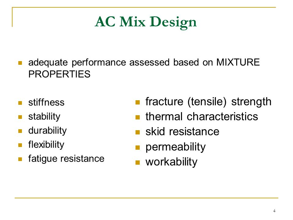 AC Mix Design fracture (tensile) strength thermal characteristics