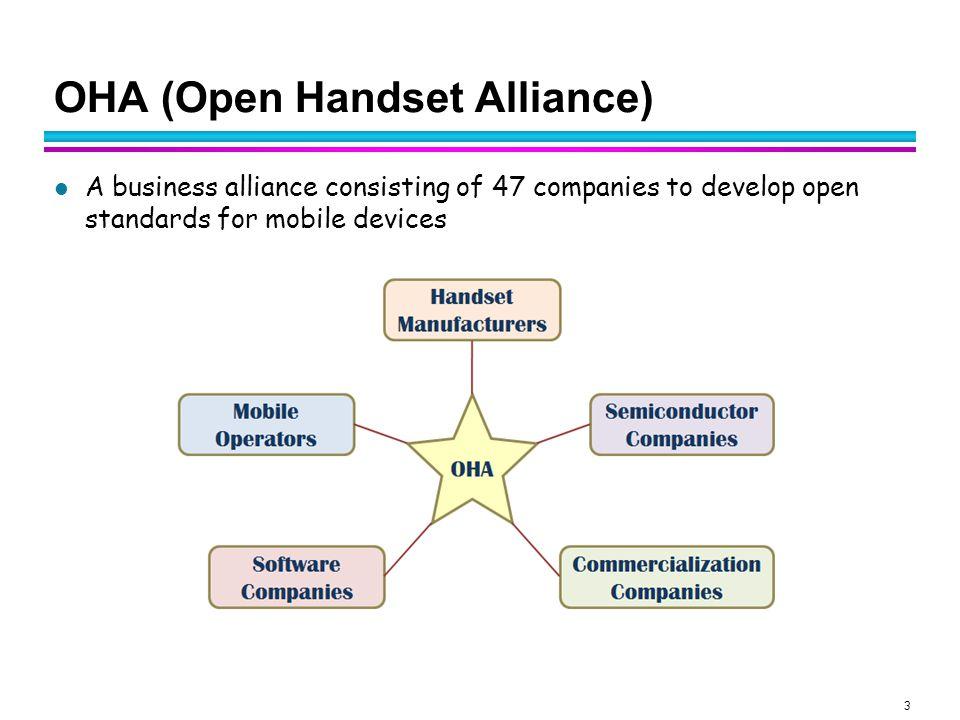 OHA (Open Handset Alliance)