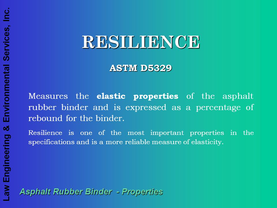 Asphalt Rubber Binder - Properties