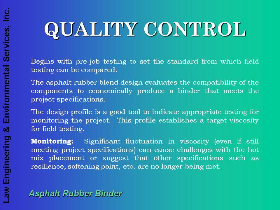QUALITY CONTROL Asphalt Rubber Binder