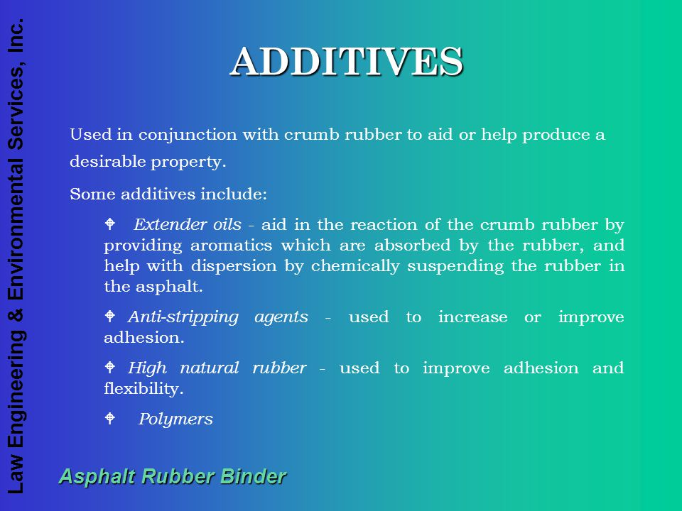 ADDITIVES Asphalt Rubber Binder