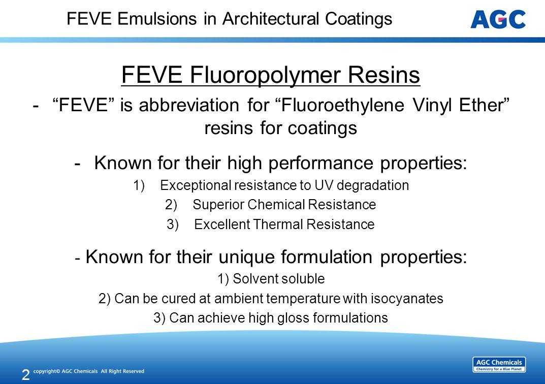 Fluoroethylene Vinyl Ether (FEVE) Resins