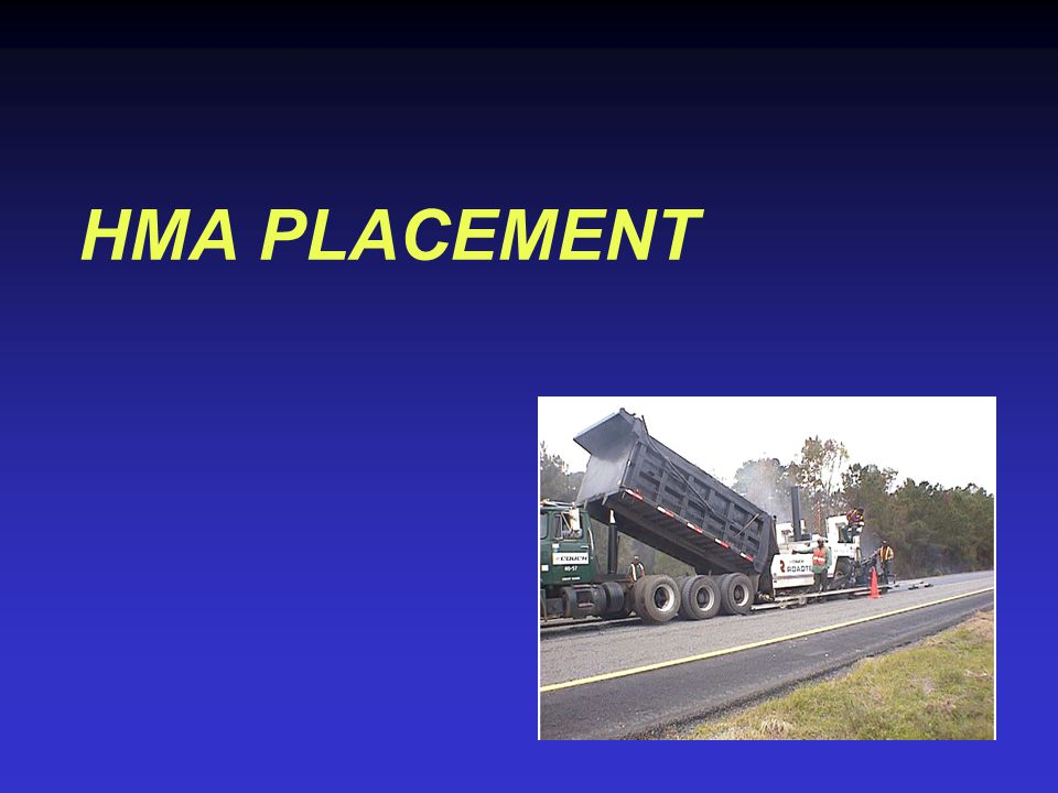 HMA PLACEMENT