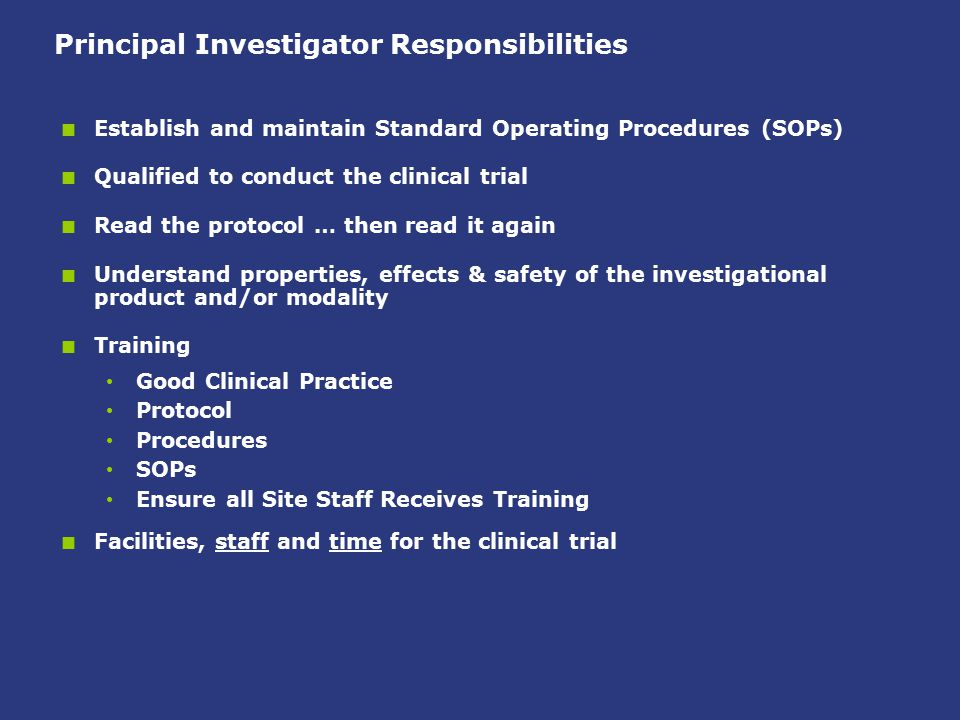 Principal Investigator Responsibilities