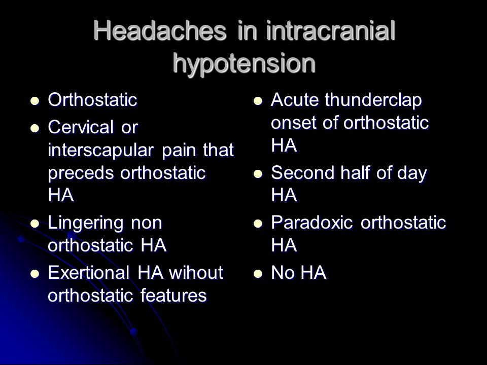 Headaches in intracranial hypotension