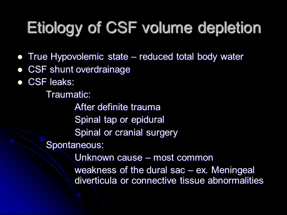Etiology of CSF volume depletion