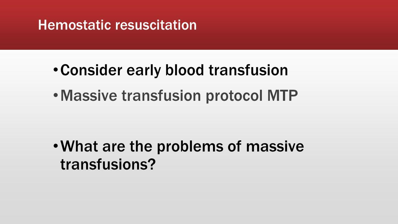 Hemostatic resuscitation