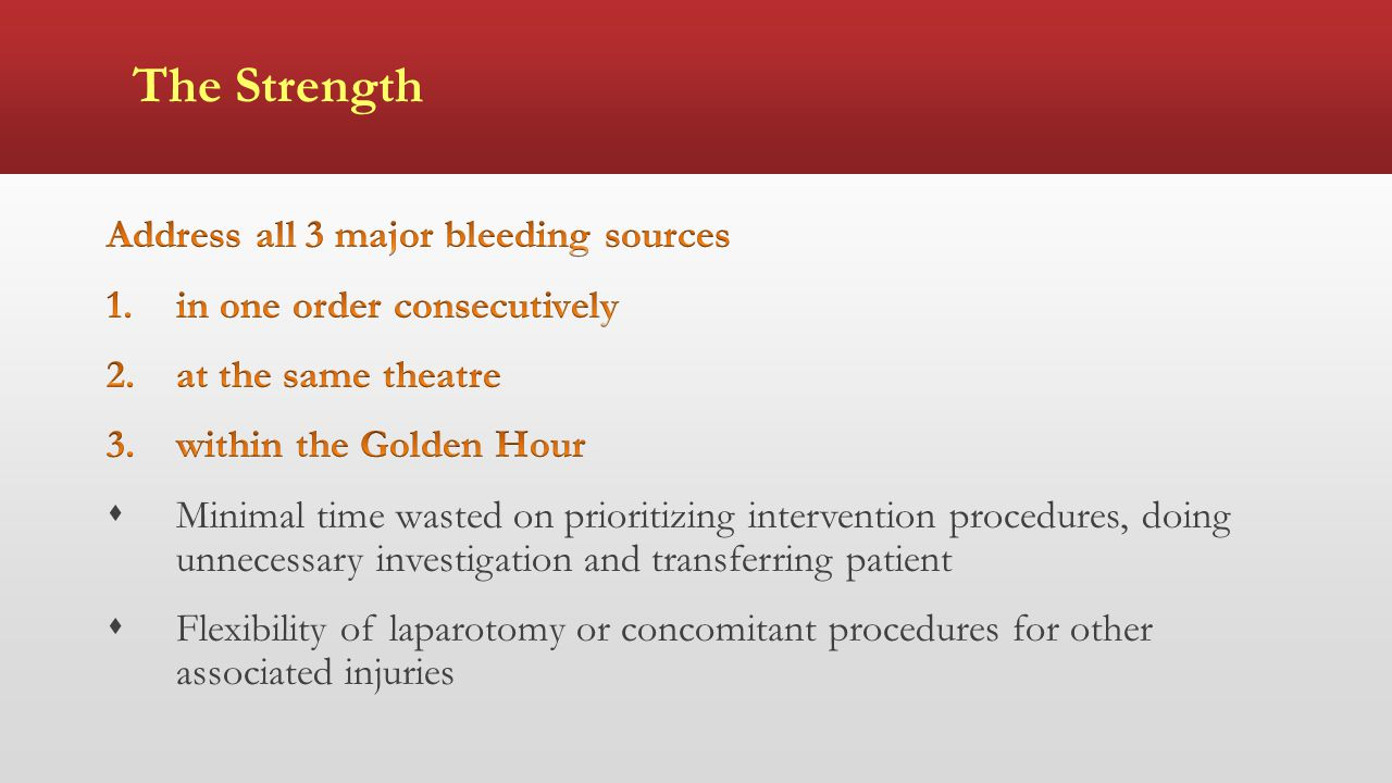 The Strength Address all 3 major bleeding sources