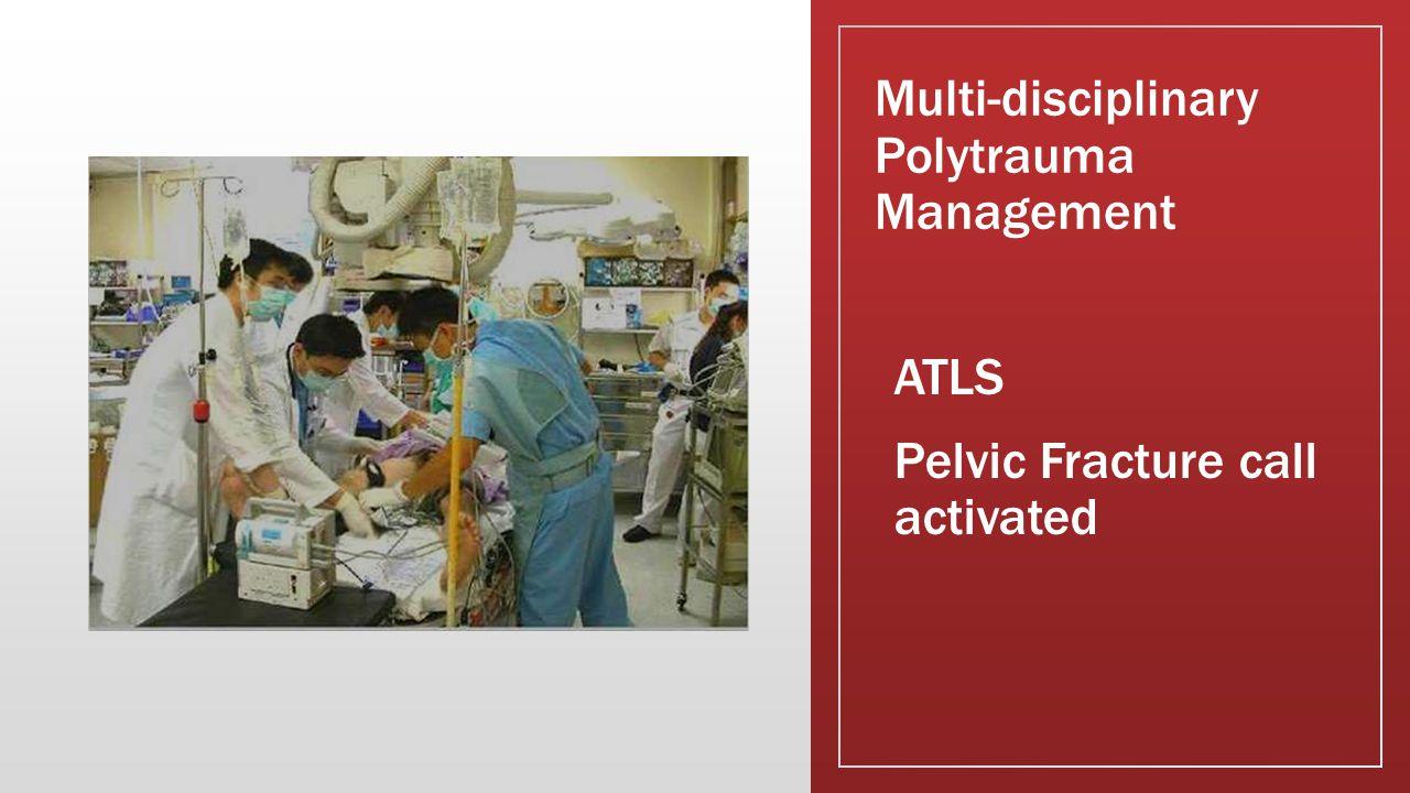 Multi-disciplinary Polytrauma Management