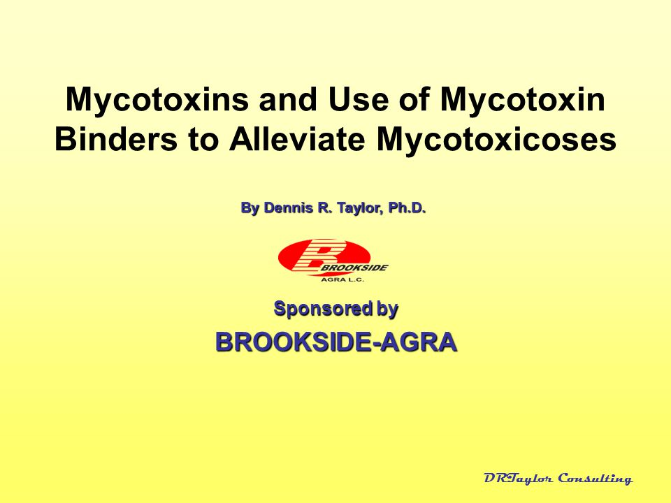 Mycotoxins and Use of Mycotoxin Binders to Alleviate Mycotoxicoses