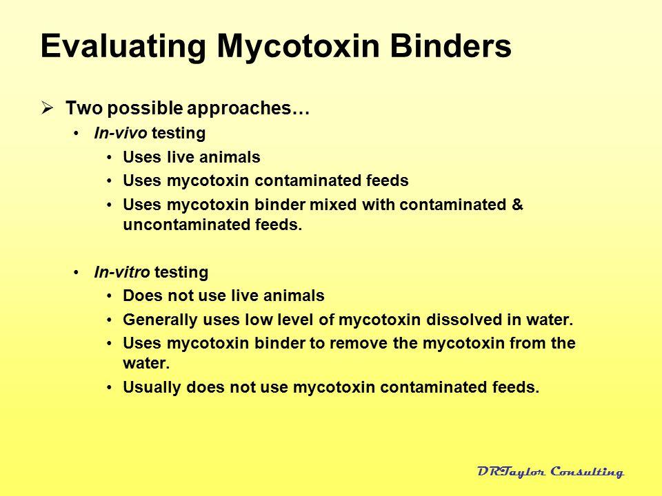 Evaluating Mycotoxin Binders