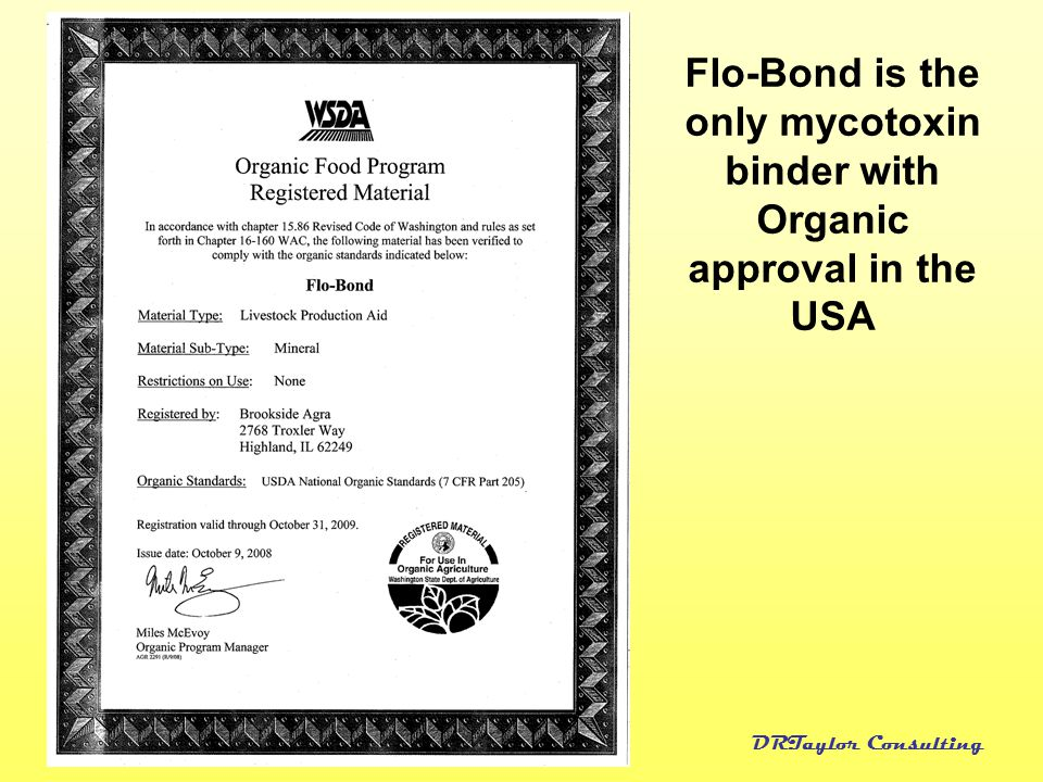 Flo-Bond is the only mycotoxin binder with Organic approval in the USA