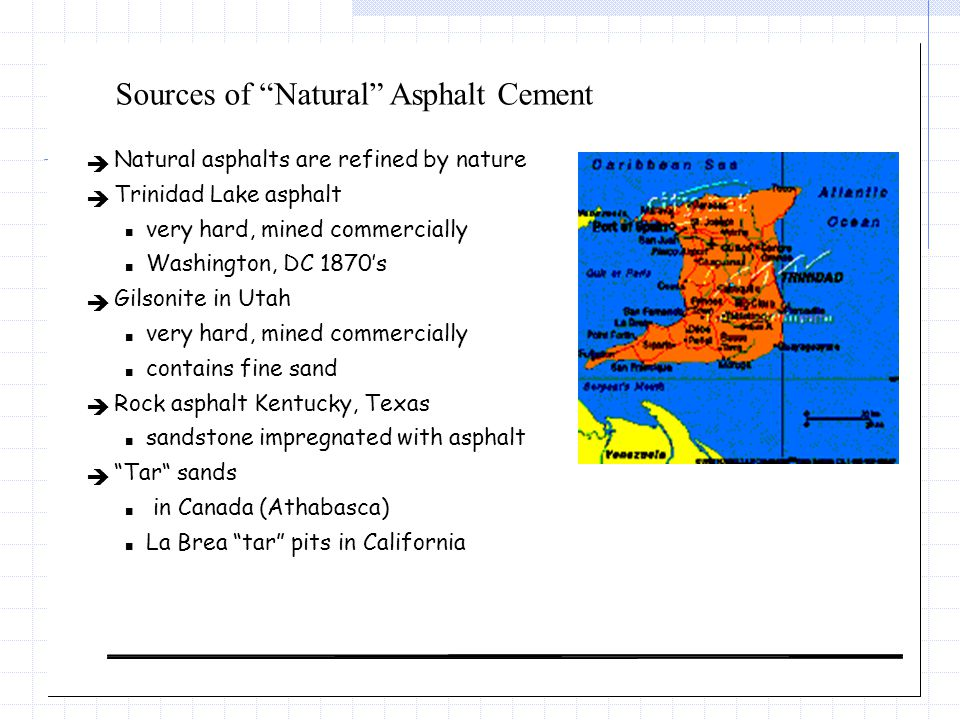 Sources of Natural Asphalt Cement