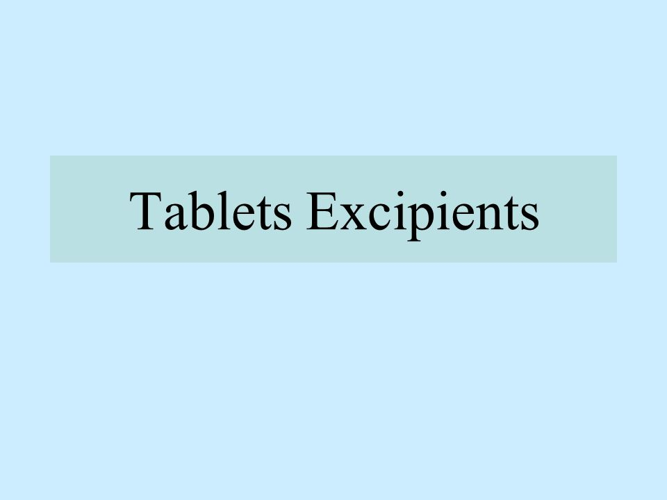 Tablets Excipients