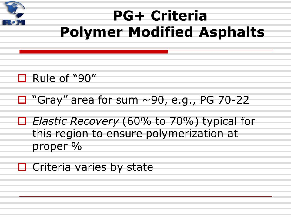PG+ Criteria Polymer Modified Asphalts