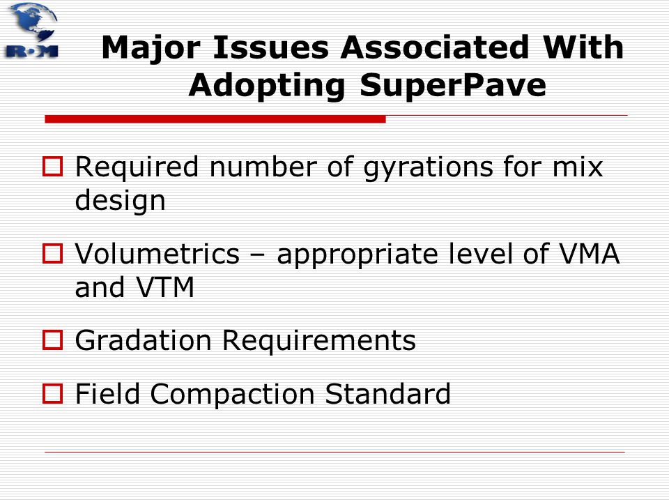 Major Issues Associated With Adopting SuperPave