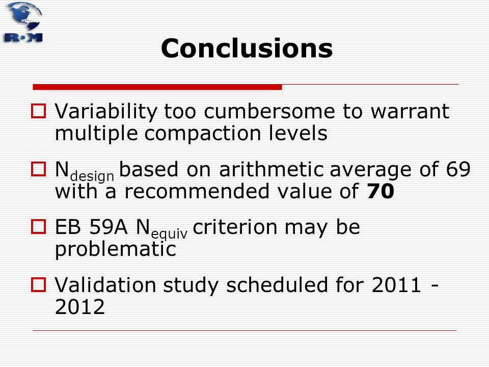 Conclusions Variability too cumbersome to warrant multiple compaction levels.