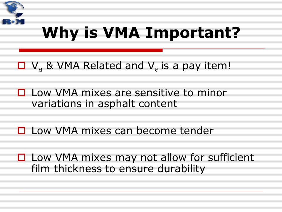 Why is VMA Important Va & VMA Related and Va is a pay item!