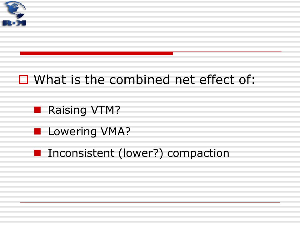 What is the combined net effect of: