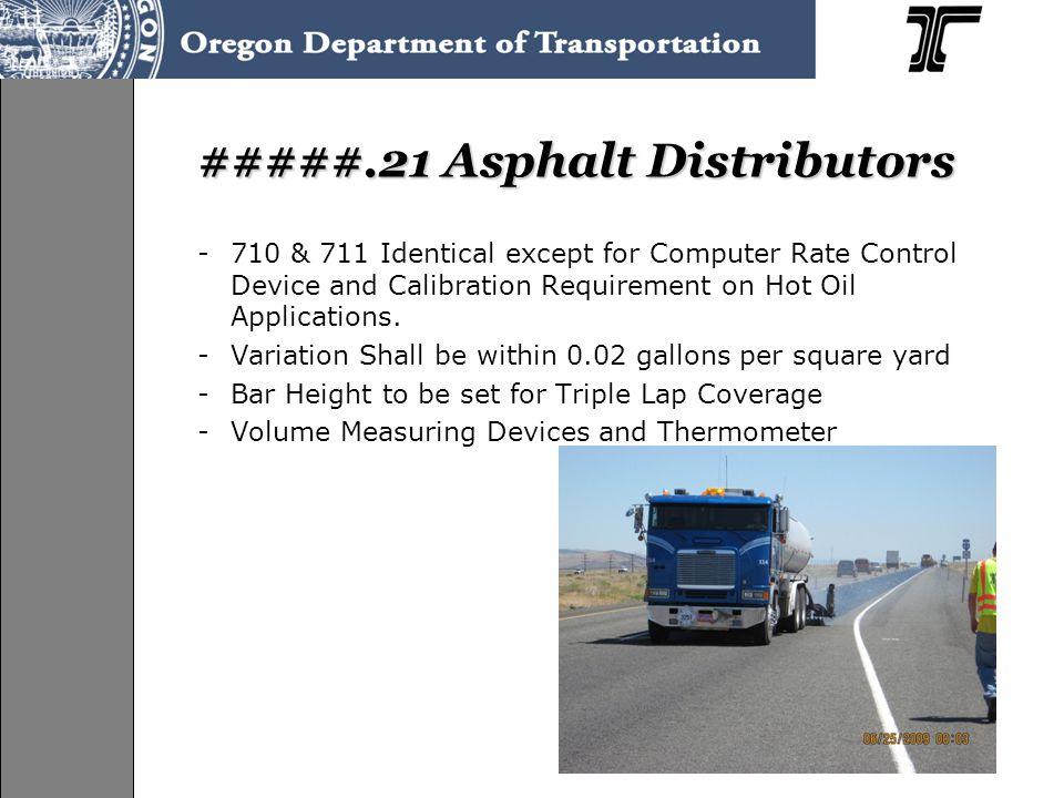 #####.21 Asphalt Distributors