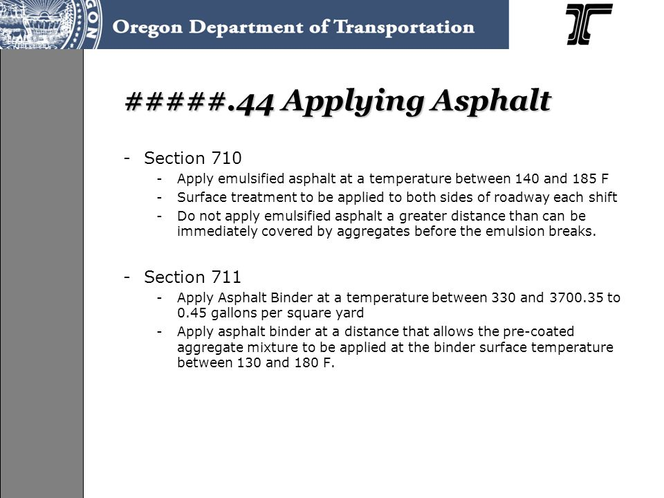 #####.44 Applying Asphalt