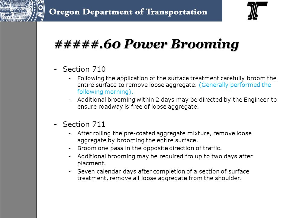 #####.60 Power Brooming Section 710 Section 711