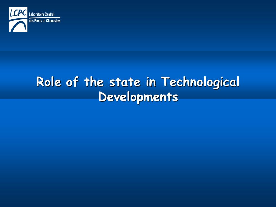 Role of the state in Technological Developments