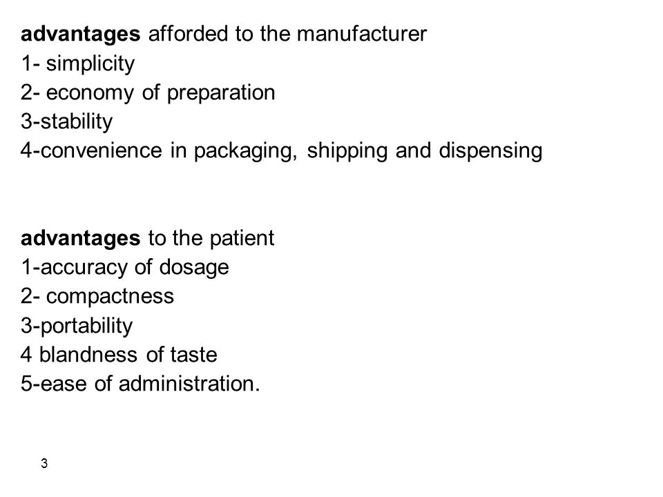 advantages afforded to the manufacturer