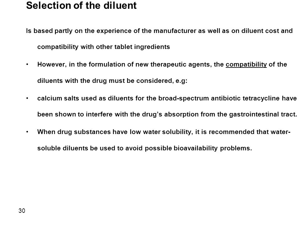 Selection of the diluent