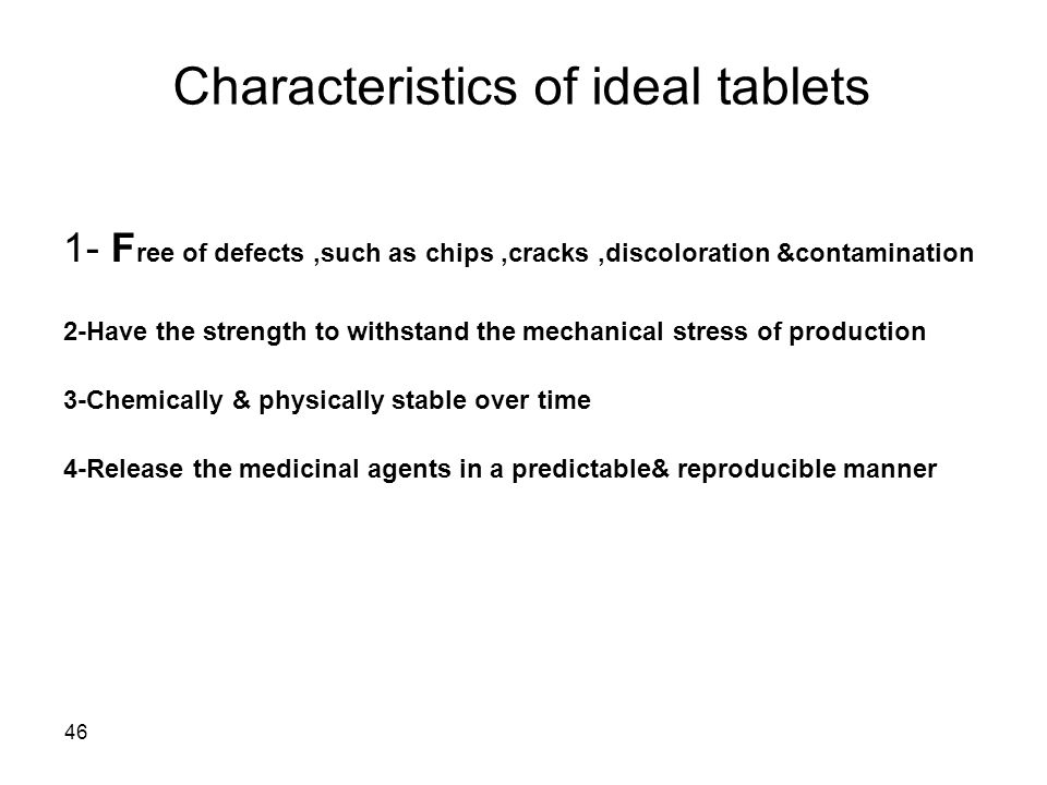 Characteristics of ideal tablets
