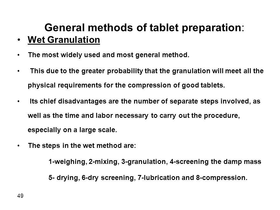 General methods of tablet preparation: