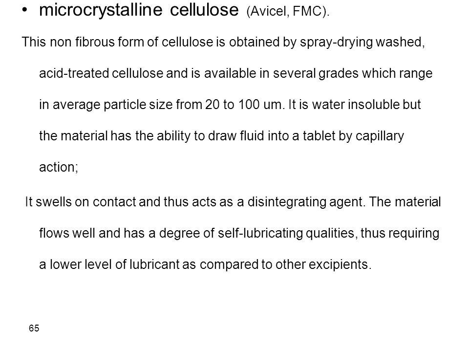 microcrystalline cellulose (Avicel, FMC).