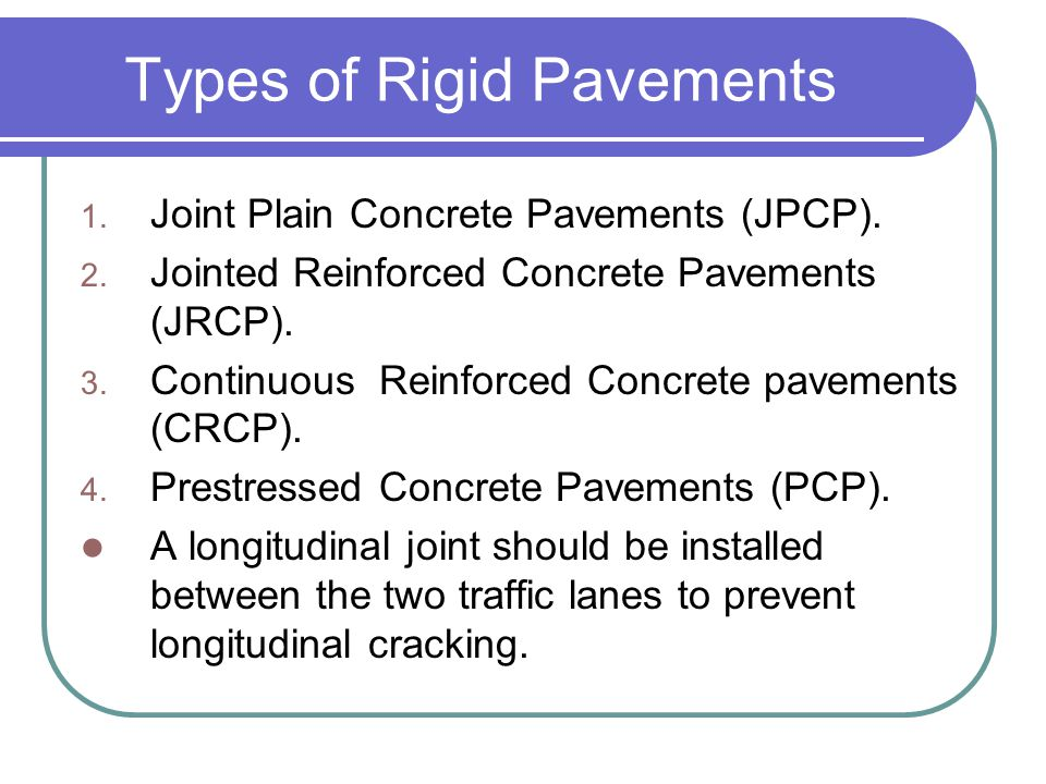 Types of Rigid Pavements