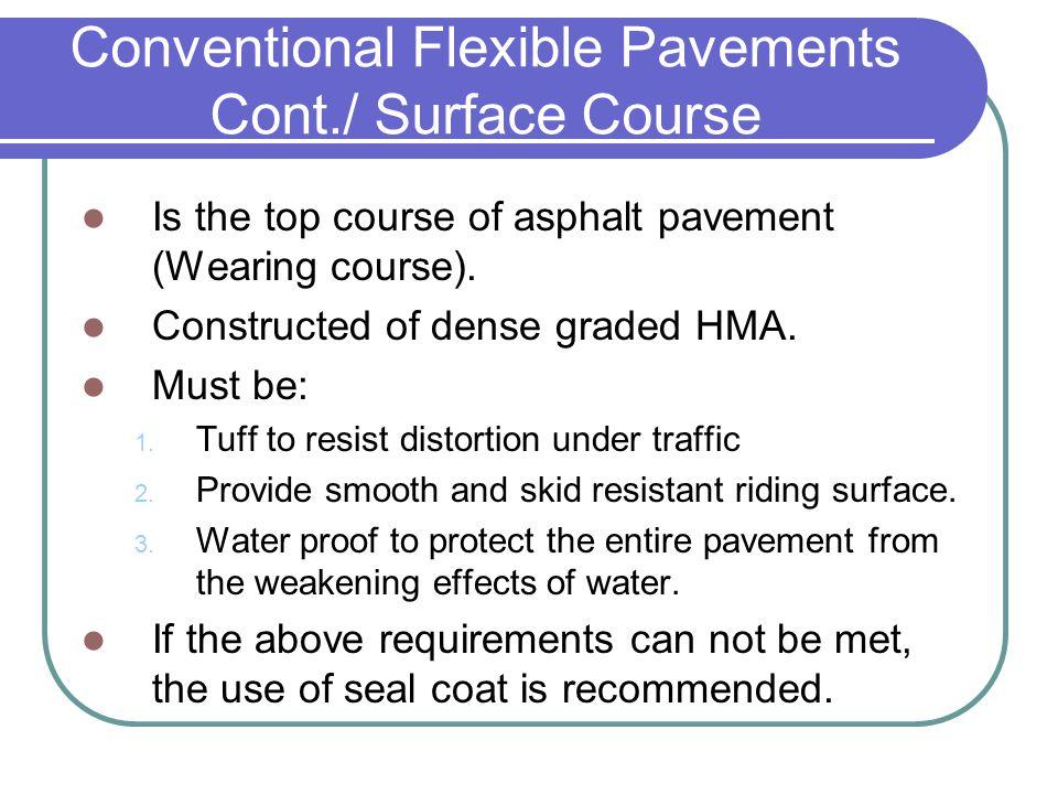 Conventional Flexible Pavements Cont./ Surface Course