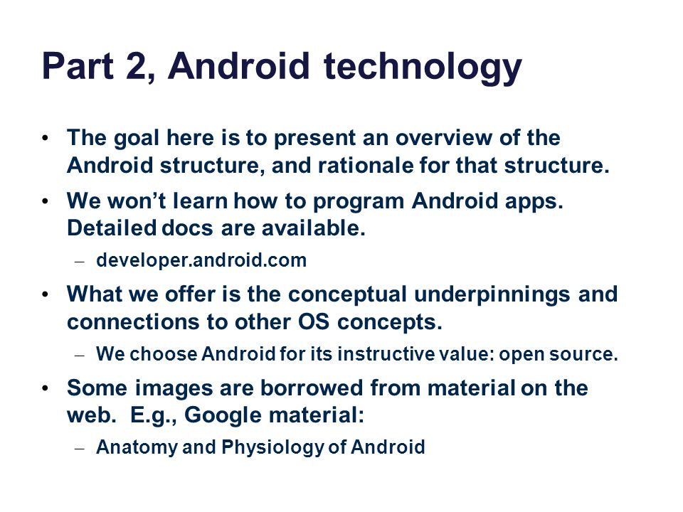 Part 2, Android technology