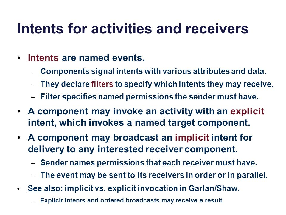 Intents for activities and receivers