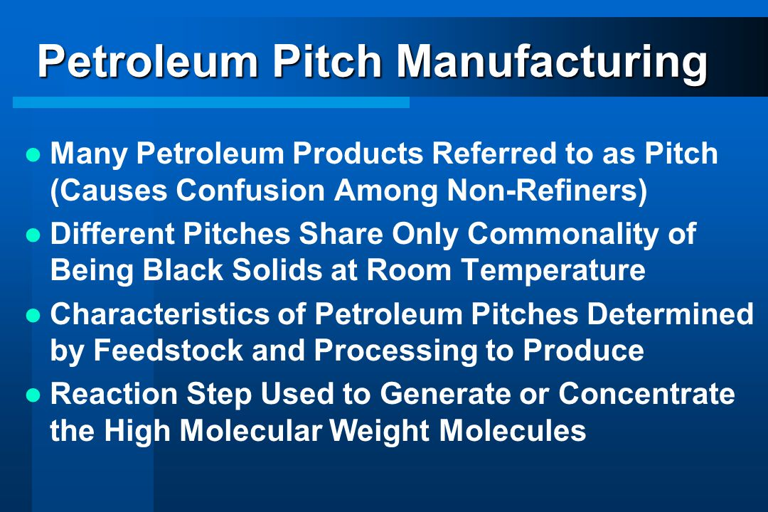 Petroleum Pitch Manufacturing