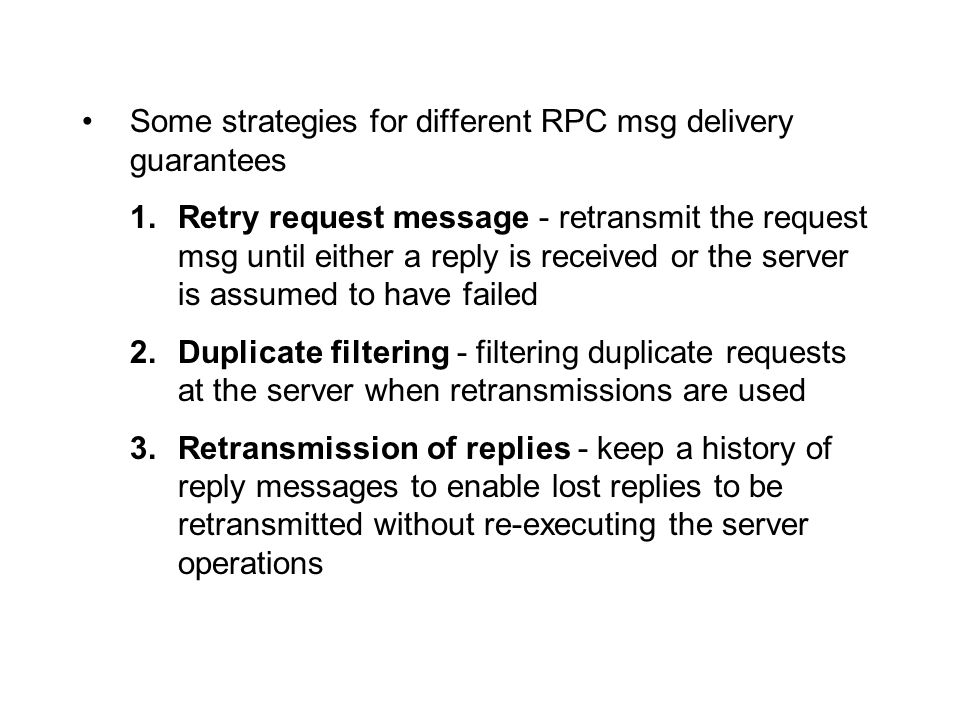 Some strategies for different RPC msg delivery guarantees