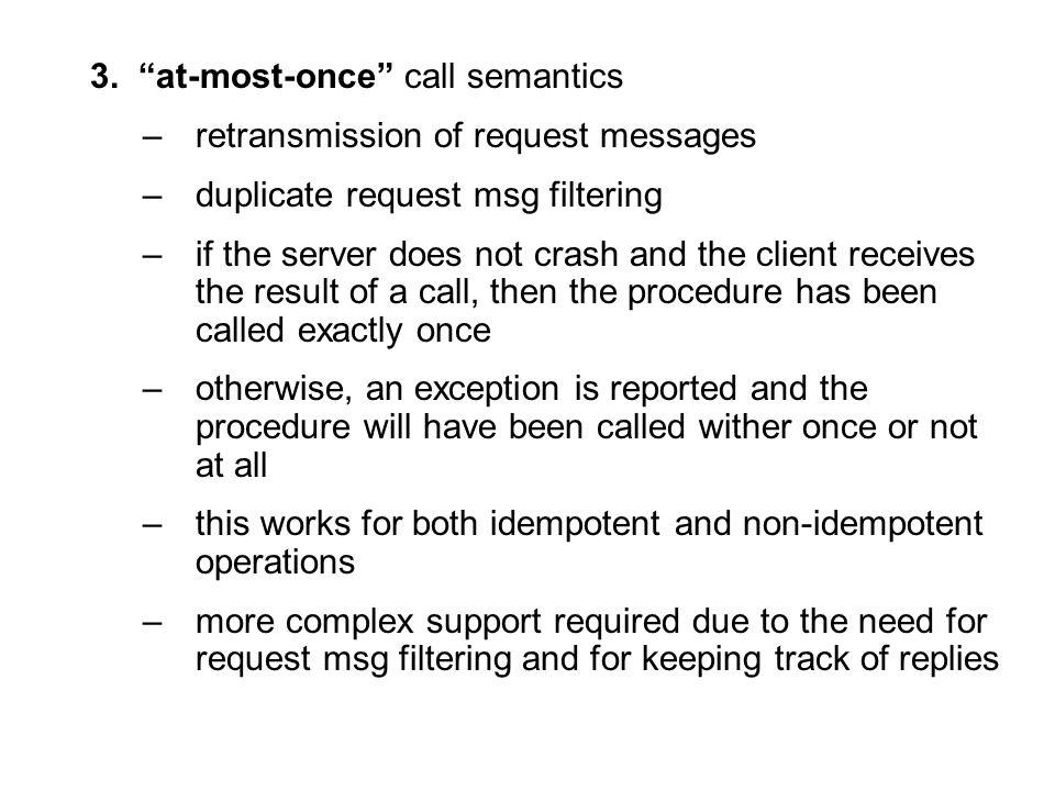 3. at-most-once call semantics