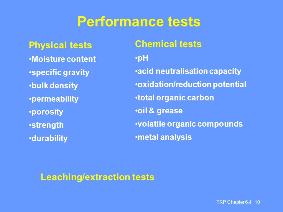 Performance tests Physical tests Chemical tests
