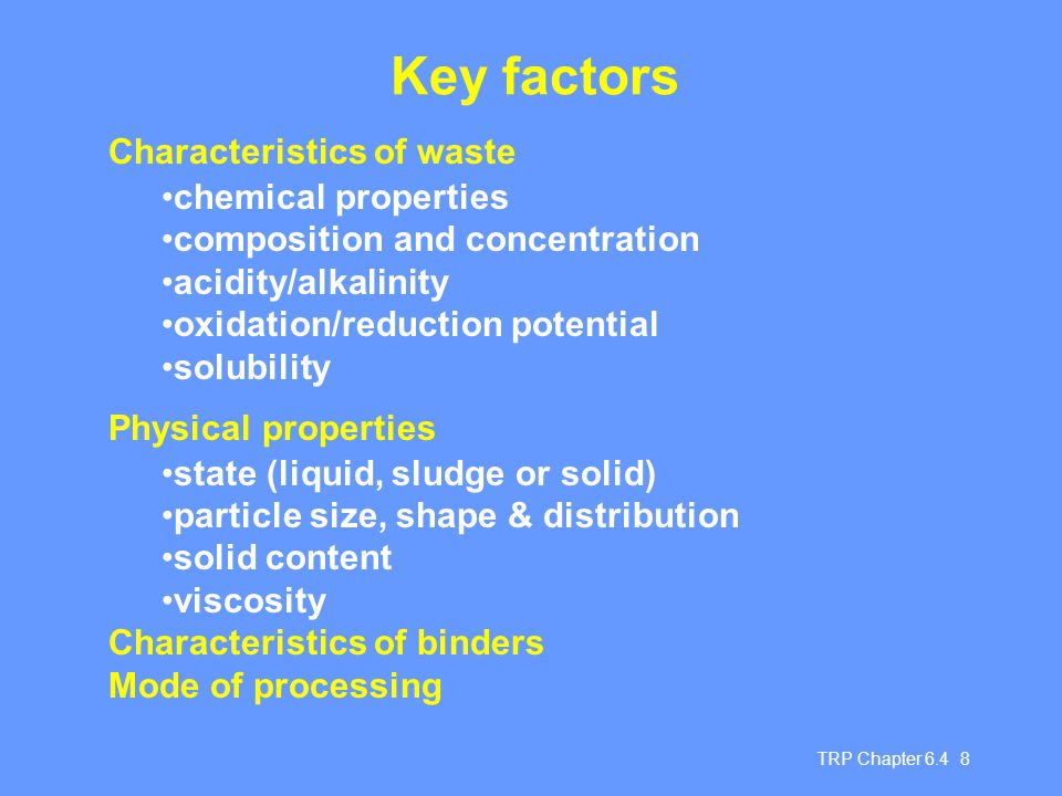Key factors Characteristics of waste chemical properties