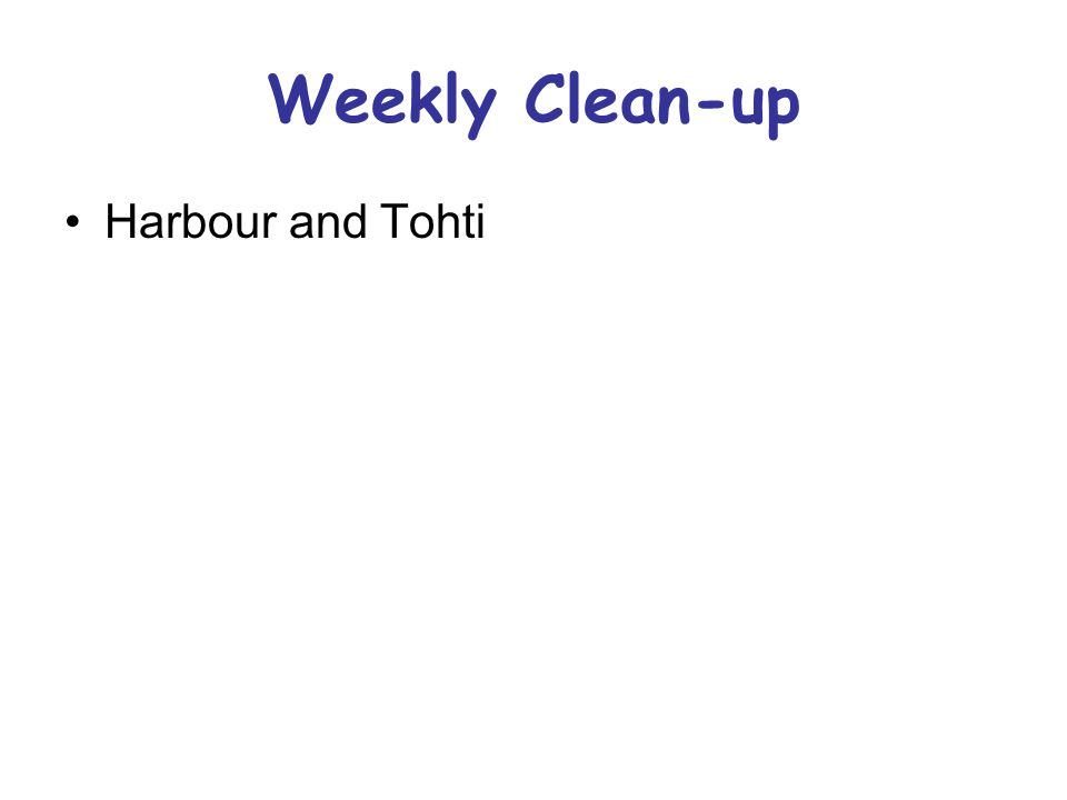 Weekly Clean-up Harbour and Tohti