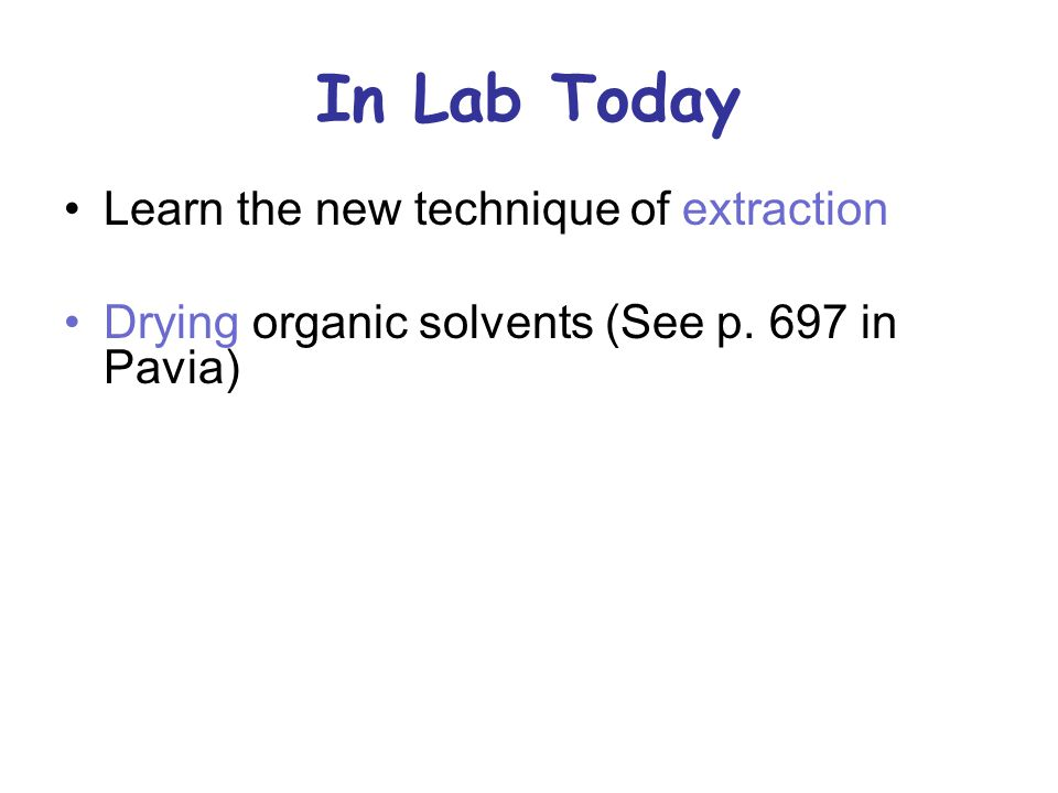 In Lab Today Learn the new technique of extraction