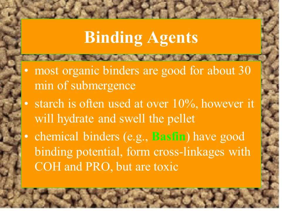 Binding Agents most organic binders are good for about 30 min of submergence.
