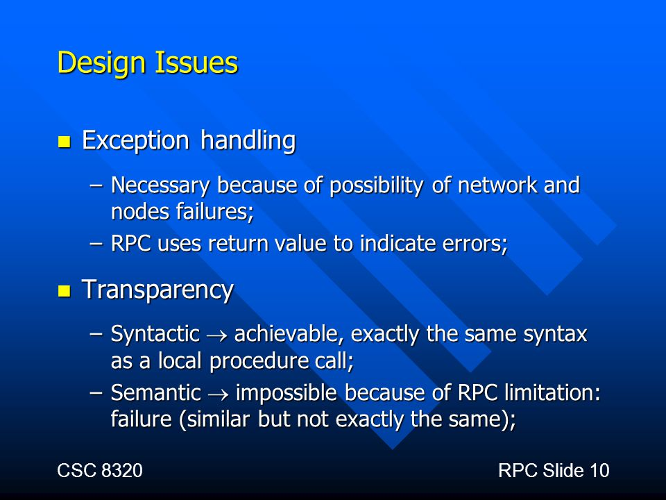 Design Issues Exception handling Transparency