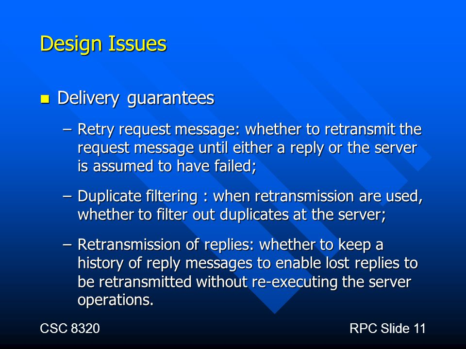 Design Issues Delivery guarantees