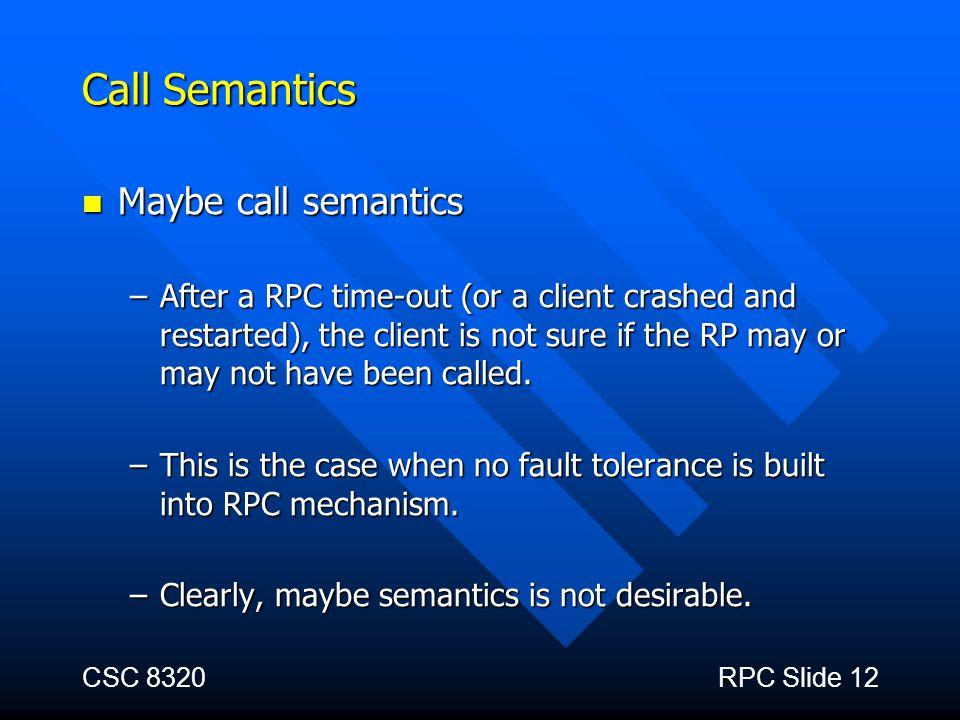Call Semantics Maybe call semantics
